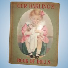 1912 Our Darling's Book of Dolls