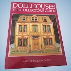 Dollhouses The Collector's Guide by Valerie Jackson Douet