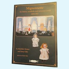 Mignonnette - Her History, Wardrobe and Miniature World. 1878 - 1917