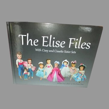 The Elise Files Book by Kiley Ruwe Shaw