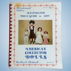 American Collector Dolls Book: Composition Dolls Reference