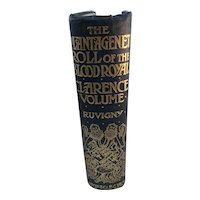 The Plantagenet Roll of the Blood Royal.  The Clarence Volume Only 520 copies printed c. 1905