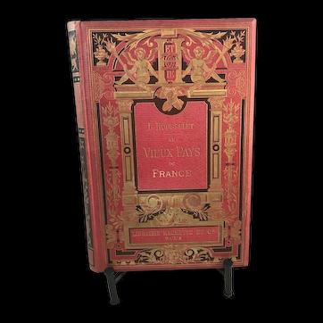 "1906 ""Au Vieux Pay De France"" In the old part of France, Louis Rousselet, travel guide"
