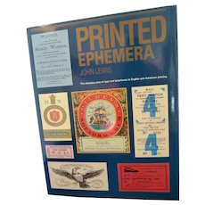 Printed Ephemera The Changing Uses of Type and Letterforms in English and American Printing