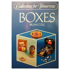 Collecting for Tomorrow - Boxes by Brian Cole, FIRST EDITION 1976