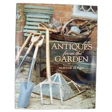 Antiques from the Garden by Alistair Morris 1999