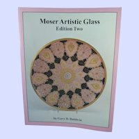 Moser Artistic Glass Edition Two by Gary D. Baldwin