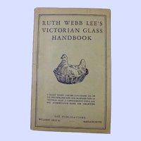Ruth Webb Lee's Victorian Glass Handbook 1946
