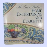 FIRST EDITION - The Lenox Book of Home Entertaining and Etiquette 1989