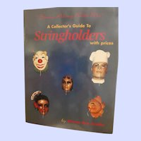A Collector's Guide to Stringholders with Prices by Sharon Ray Jacobs, 1996