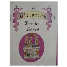 Victorian Trinket Boxes by Janice and Richard Vogel 1996