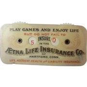 Aetna Life Insurance Co. Advertising Celluloid Game Counter