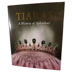 Tiaras A History of Splendor Hardcover Book by Geoffrey C. Munn 2001