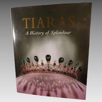 Tiaras A History of Splendor Hardcover Book by Geoffrey C. Munn 2001