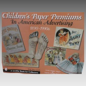 Book: Children's Paper Premiums in American Advertising : 1890-1990s