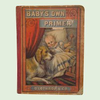 "Antique Children's ABC Book Entitled, ""Baby's Own Primer"" D. Lothrop & Co. Boston, Mass. Early American, Circa 1877"
