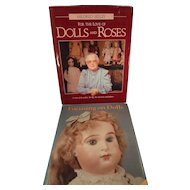 "Pair of Doll Books: ""Focusing on Dolls"" by Jan Foulke and ""For the Love of Dolls and Roses"" by Mildred Seely"
