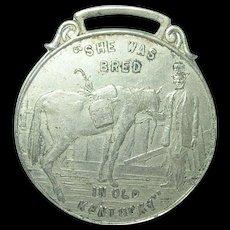 "Vintage Horse Medal ""She Was Bred in Old Kentucky:  Highest Awards"