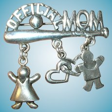 "Vintage Sterling Brooch ""Official Mom"""