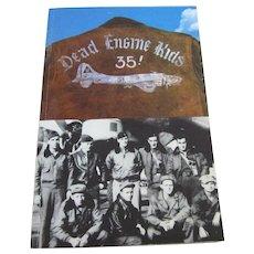 Scarce Book:   Dead Engine Kids World War II Diary of John J. Briol  B-17 Ball Turret Gunner