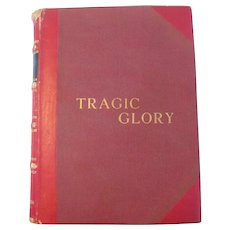 "Rare Book Autographed Tragic Glory Bullfighting Biography, 1960, by Valeriano Salceda ""Giraldes"""