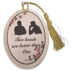Aynsley English China 'Two heads are better than One' Hanging Sign, Ornament, Advertisement