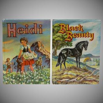 Black Beauty by Anna Sewell and Heidi by Johanna Spyri