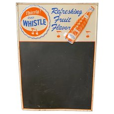 Thirsty? Just WHISTLE Point of Sale Tin Chalkboard Sign