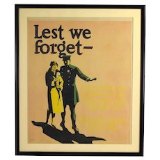 "Original 1929 ""Lest We Forget"" Mather Lithographic Motivational Work  Poster"