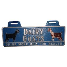 Vintage Dairy Goats Milk  Advertising Sign
