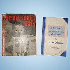 Dy-Dee Doll's Days and Aunt Patsy Pamphlet ~ Effanbee Dy Dee Baby