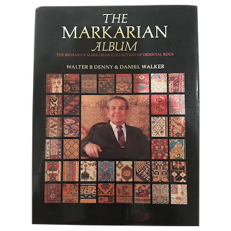 THE MARKARIAN ALBUM-The Richard R. Markarian Collection oF Oriental Rugs