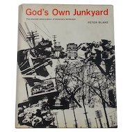 Hardcover 1964 Stated First Edition God's Own Junkyard: The Planned Deterioration of America's Landscape by Peter Blake