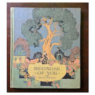 """c1926 Buzza Gift Book """"Because of You"""" by Lawrence Hawthorne"""