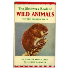 The Observer's Book of Wild Animals of the British Isles. Revised Edition 1958, Fifth Reprint 1968