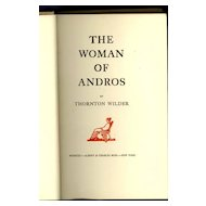 The Woman of Andros by Thornton Wilder, First Edition, 1930.