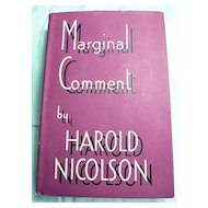 Marginal Comment January 6 to August 4 1939 by Harold Nicolson; First Edition 1939 with Dustwrapper