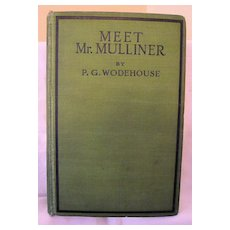 Meet Mr. Mulliner by P.G.Wodehouse: First Printing: 1927
