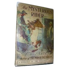 Zane Grey First Edition The Mysterious Rider 1921 with Dust Jacket