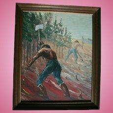 WPA Era Oil Social Realism Oil Painting Men Working Railroad Lumberjacks