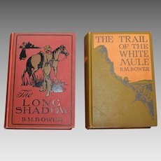 The Long Shadow and The Trail of The White Mule Books by Bower
