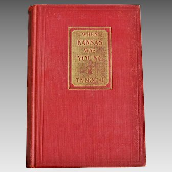 When Kansas Was Young Book By McNeal