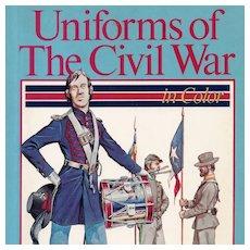 Uniforms of the Civil War Book