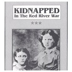 Kidnapped In The Red River War Book