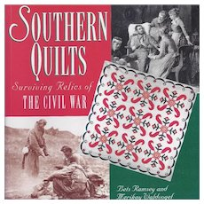 Southern Quilts Surviving Relics of The Civil War Book