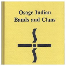 Osage Indian Bands and Clans Book, by Burns