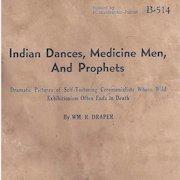 Native American Indian Dances, Medicine Men, Prophets Book
