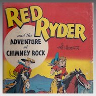 Red Ryder and the Adventure At Chimney Rock Book by Fred Harman