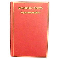 1897 James Whitcomb Riley Book Neghborly Poems
