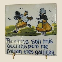 Signed Hand Decorated Spanish Motto Tile